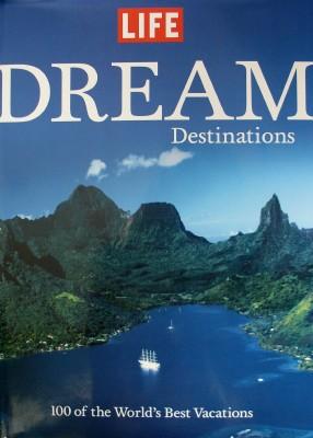 Dream Destinations, a LIFE book (photo of book cover by Sheila Scarborough)