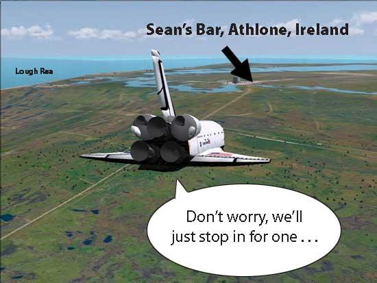 Space shuttle visits Sean's Bar, Athlone - oldest pub in Ireland