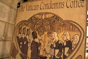 vatican condemns coffee